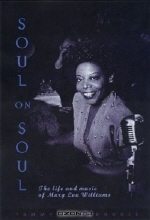 Tammy L. Kernodle. Soul on Soul: The Life and Music of Mary Lou Williams