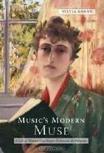 Sylvia Kahan. Music's Modern Muse: A Life of Winnaretta Singer, Princesse de Polignac (Eastman Studies in Music)