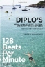 Thomas Wesley Pentz. 128 Beats Per Minute: Diplo's Visual Guide to Music, Culture, and Everything in Between