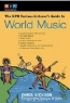 Chris Nickson. The NPR Curious Listener's Guide to World Music