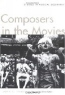 John C. Tibbetts. Composers in the Movies : Studies in Musical Biography