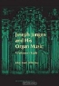John Scott Whitely. Joseph Jongen and his Organ Music (Paperback): A Performer's Guide (The Complete Organ)